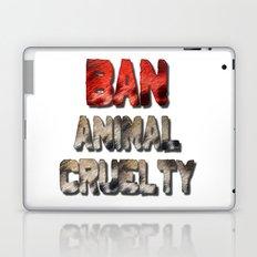 Ban Animal Cruelty Laptop & iPad Skin