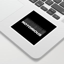 Notorious Sticker
