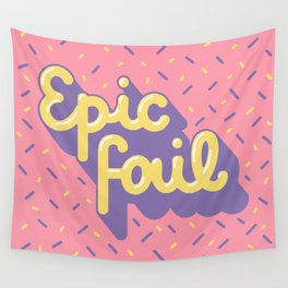 Epic fail Wall Tapestry