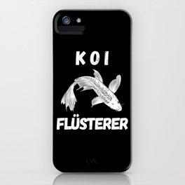 KOI Whisperer For Koi Lovers iPhone Case