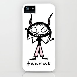 taurus. uh! iPhone Case