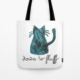 Down to Fluff Cute Cat Quote Blue Abstract Print Tote Bag