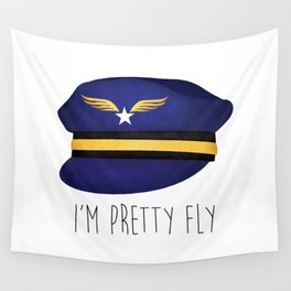 I'm Pretty Fly Wall Tapestry
