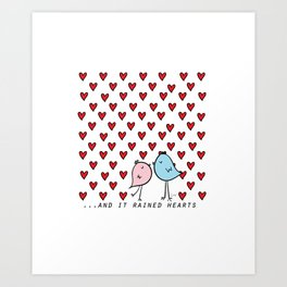Chirp & Whistle. And It Rained Hearts. Love Birds Art Print