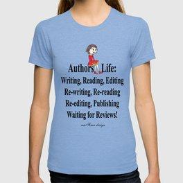Authors Life by Lisy T-shirt