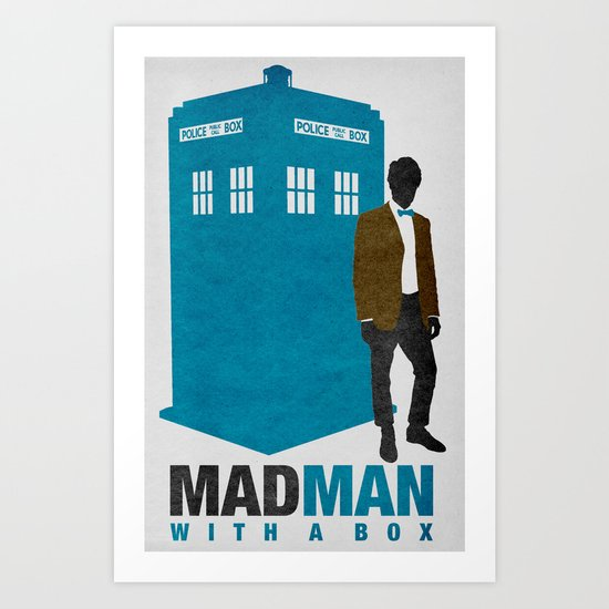 MAD MAN With A Box Art Print