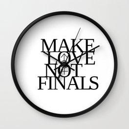 Make Love Not Finals (black) Wall Clock