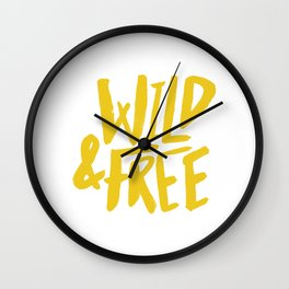 Wild and Free - Sunshine Wall Clock