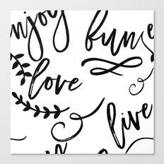 Live Love Fun Canvas Print