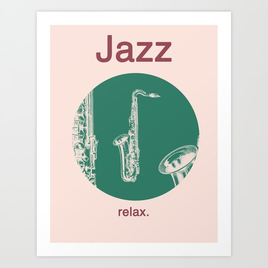 Jazz Relax and play sax Art Print