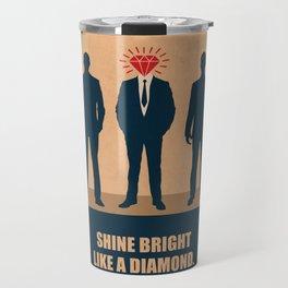 Lab No. 4 - Shine Bright Like A Diamond Corporate Startup Quotes Travel Mug