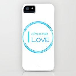 I choose LOVE iPhone Case