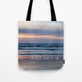 Beach Glow Soothes Soul Tote Bag
