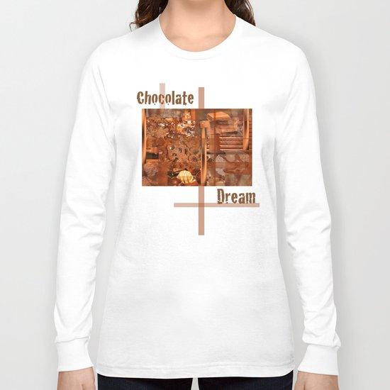 Chocolate Dream Long Sleeve T-shirt