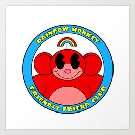 Rainbow Monkey Friendly Friend Club! Art Print