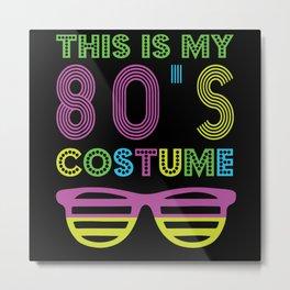80s Costume Metal Print