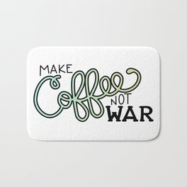 Coffee Not War (Seaside) Bath Mat