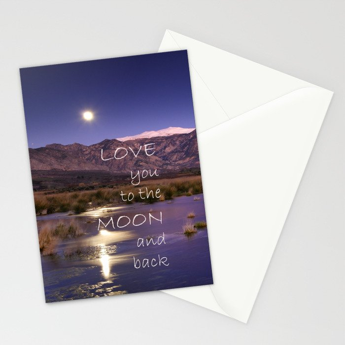 Love you to the moon and back.  Valentine's Day Stationery Cards