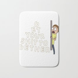 Get Your Shit Together - Rick and Morty - Black Text T-Shirt Bath Mat