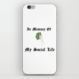 BRB getting money iPhone Skin