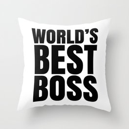 WORLD'S BEST BOSS Throw Pillow