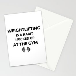 Weightlifting is a habit i picked up at the gym Stationery Cards