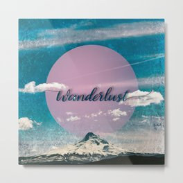 Wanderlust Mountain Metal Print