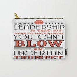 You Have To Have Vision Leadership Inspirational Success Quote Design Carry-All Pouch