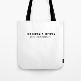 The Doc | Movies Quotes Tote Bag