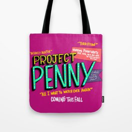 Project Penny Ad (HE106) Tote Bag