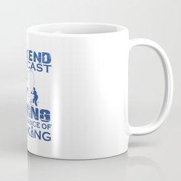 WEEKEND FORECAST FISHING Coffee Mug