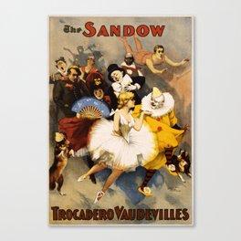 Sandow Trocadero Vaudevilles Vintage Canvas Print