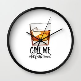 Alcohol Gift,Old Fashioned,Fashionista Party Decoration,Man cave,Gift For Husband,Call Me Old Wall Clock