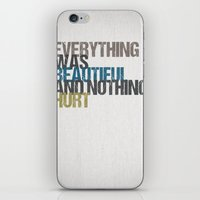 kurt vonnegut iPhone & iPod Skins featuring Everything was beautiful and nothing hurt – Kurt Vonnegut quote Slaughterhouse Five by MissQuote