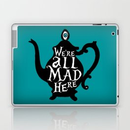 """""""We're all MAD here"""" - Alice in Wonderland - Teapot - 'Alice Blue' Laptop & iPad Skin"""