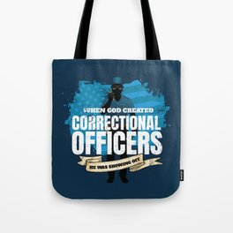 God Created Correctional Officers American Tote Bag