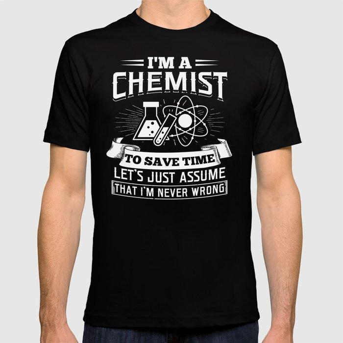 Funny Chemist Shirt Chemist Gift Chemistry Gift Chemistry Teacher T-shirt Chemist Christmas Gift Birthday Gift Funny Chemistry Shirt