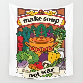 Make Soup Not War Wall Tapestry