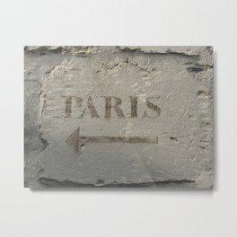 Sign to Paris in Senlis, France (2008) Metal Print