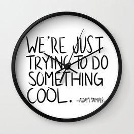 Something Cool Wall Clock