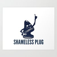 shameless Art Prints featuring Shameless Plug by John W. Hanawalt