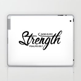Christian,Bible Quote,God is my strength,Psalms28:7 Laptop & iPad Skin