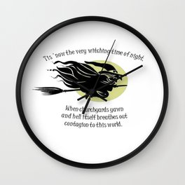 Tis Now The Witching Time Of Night Wall Clock