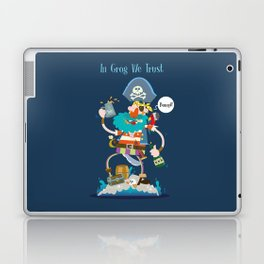 In Grog We Trust Laptop & iPad Skin