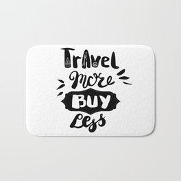 Travel more! Bath Mat