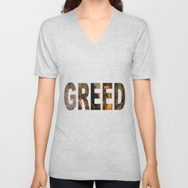 Greed Unisex V-Neck
