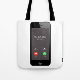 THE JERK STORE CALLED Tote Bag