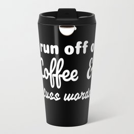 Coffee&Cuss Words Travel Mug