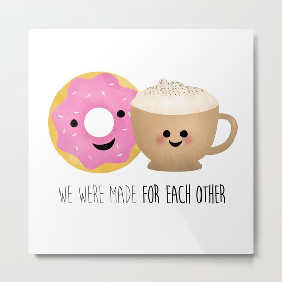 Made For Each Other: We Were Made For Each Other Metal Print By A Little Leafy