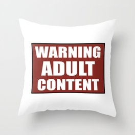 Warning adult content red sign Throw Pillow
